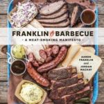 [PDF] [EPUB] Franklin Barbecue: A Meat-Smoking Manifesto Download