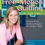 [PDF] [EPUB] Free-Motion Quilting with Angela Walters: Choose and Use Quilting Designs on Modern Quilts Download