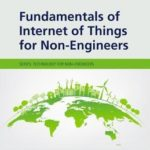 [PDF] [EPUB] Fundamentals of Internet of Things for Non-Engineers Download