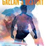 [PDF] [EPUB] Gaelan's Destiny (Gaelan Kelly #2) Download