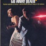 [PDF] [EPUB] Go Away Death (Department Z, #17) Download