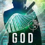 [PDF] [EPUB] God Maker: Eric Swan Thriller #3 (Eric Swan Thrillers) Download