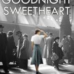 [PDF] [EPUB] Goodnight Sweetheart Download