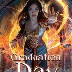 [PDF] [EPUB] Graduation Day (Schooled in Magic, #14) Download