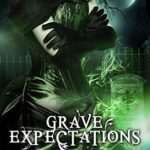 [PDF] [EPUB] Grave Expectations (The Ministry of Curiosities #4) Download