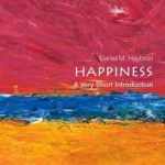 [PDF] [EPUB] Happiness: A Very Short Introduction Download