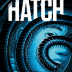 [PDF] [EPUB] Hatch (The Overthrow, #2) Download