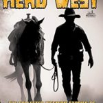 [PDF] [EPUB] Head West: (The Collected Western Short Stories) Download