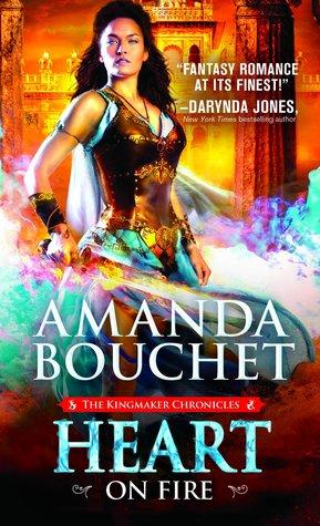 [PDF] [EPUB] Heart on Fire (Kingmaker Chronicles, #3) Download by Amanda Bouchet