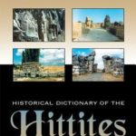 [PDF] [EPUB] Historical Dictionary of the Hittites Download
