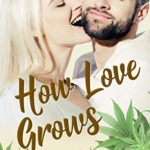 [PDF] [EPUB] How Love Grows (Triplets: Three Aren't One Book 4) Download
