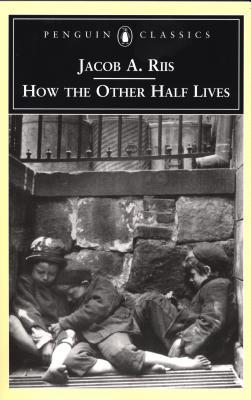 [PDF] [EPUB] How the Other Half Lives Download by Jacob A. Riis