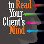 [PDF] [EPUB] How to Read Your Client's Mind Download