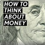 [PDF] [EPUB] How to Think About Money Download