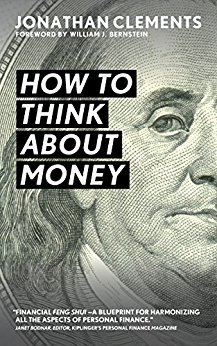[PDF] [EPUB] How to Think About Money Download by Jonathan  Clements