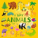 [PDF] [EPUB] I Spy Animals: A Fun Guessing Game Picture Book for Kids Ages 2-5 ( Picture Puzzle Book for Kids ) (I Spy Books for Kids 1) Download