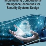 [PDF] [EPUB] Implementing Computational Intelligence Techniques for Security Systems Design Download