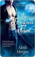 [PDF] [EPUB] In Darkness Reborn (Paladins of Darkness, #3) Download by Alexis Morgan