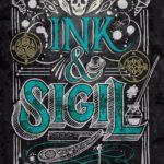 [PDF] [EPUB] Ink and Sigil (Ink and Sigil, #1) Download