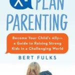 [PDF] [EPUB] I've Got Your Back: Raising Strong Kids the X-Plan Way Download
