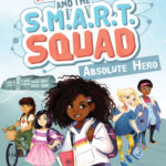 [PDF] [EPUB] Izzy Newton and the S.M.A.R.T. Squad: Absolute Hero Download
