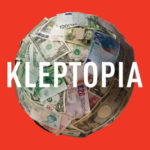 [PDF] [EPUB] Kleptopia: How Dirty Money Is Conquering the World Download