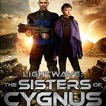 [PDF] [EPUB] Lightwave: The Sisters of Cygnus (Folding Space #2) Download