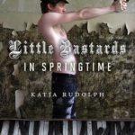 [PDF] [EPUB] Little Bastards In Springtime Download