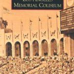 [PDF] [EPUB] Los Angeles Memorial Coliseum (Images of America: California) Download