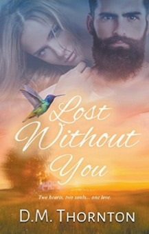 [PDF] [EPUB] Lost Without You Download by D.M. Thornton