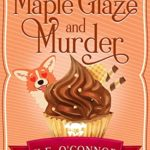 [PDF] [EPUB] Maple Glaze and Murder (Holly Holmes Cozy Culinary Mystery Series Book 8) Download