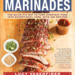 [PDF] [EPUB] Marinades: 200 Quick-Fix Marinades, Plus 200 Big-Flavor Recipes That Use Them Download
