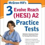 [PDF] [EPUB] McGraw-Hill's 3 Evolve Reach (Hesi) A2 Practice Tests Download