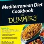 [PDF] [EPUB] Mediterranean Diet Cookbook for Dummies Download