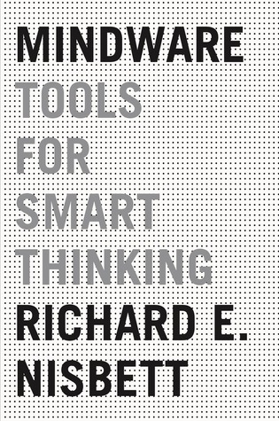 [PDF] [EPUB] Mindware: Tools for Smart Thinking Download by Richard E. Nisbett