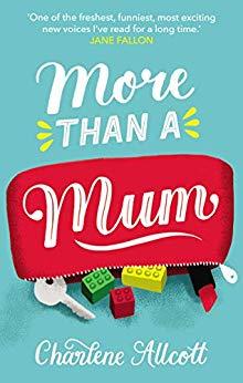 [PDF] [EPUB] More Than a Mum Download by Charlene Allcott