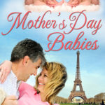 [PDF] [EPUB] Mother's Day Babies (Holiday Babies, #3) Download