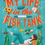 [PDF] [EPUB] My Life in the Fish Tank Download