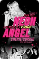[PDF] [EPUB] Neon Angel: A Memoir of a Runaway Download by Cherie Currie