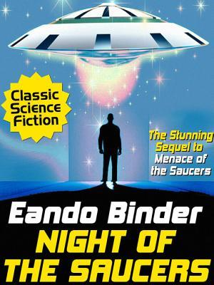 [PDF] [EPUB] Night of the Saucers Download by Eando Binder