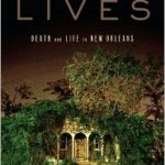[PDF] [EPUB] Nine Lives: Death and Life in New Orleans Download