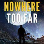 [PDF] [EPUB] Nowhere Too Far Download