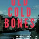 [PDF] [EPUB] Old Cold Bones: Featuring Inspector Walter Darriteau (The Inspector Walter Darriteau Books Book 8) Download