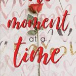 [PDF] [EPUB] One Moment at a Time Download