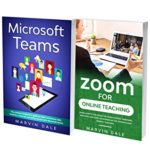 [PDF] [EPUB] Online Teaching Manual For Zoom And Microsoft Teams: 2 Books In 1: The Complete Guide To Zoom And Microsoft Teams For Online Classes, Learning And Teaching Download