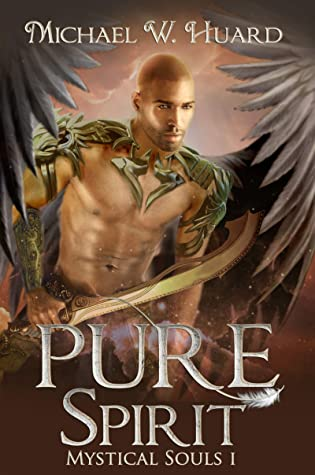 [PDF] [EPUB] PURE SPIRIT: A Science Fiction and Fantasy Story (Mystical Souls Book 1) Download by Michael W. Huard