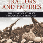 [PDF] [EPUB] Patriots, Traitors and Empires: The Story of Korea's Struggle for Freedom Download