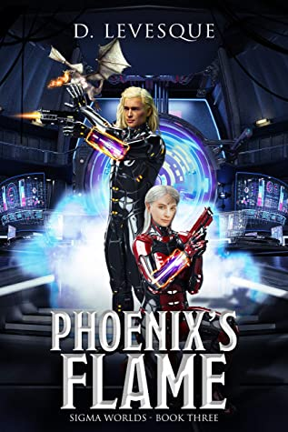 [PDF] [EPUB] Phoenix's Flame: Sigma Worlds Book 3 Download by D Levesque