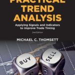 [PDF] [EPUB] Practical Trend Analysis: Applying Signals and Indicators to Improve Trade Timing Download