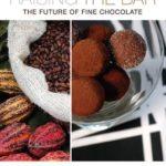 [PDF] [EPUB] Raising the Bar: The Future of Fine Chocolate Download